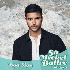 Bad Sign (Single) - Eric Saade