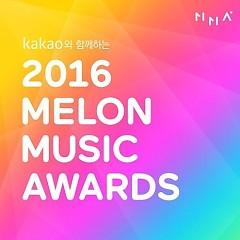 Những Bài Hát Đề Cử Melon Music Awards 2016