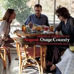 August: Osage County (Score) - Gustavo Santaolalla