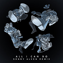 All I Can Do (Sonny Alven Remix) (Single) - Bad Royale