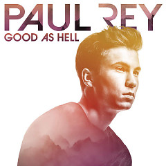 Good as Hell (EP) - Paul Rey