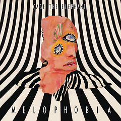 Melophobia - Cage the Elephant