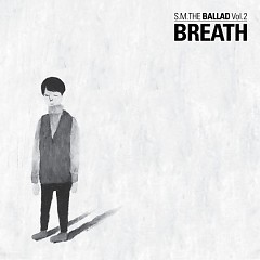 Breath Vol.2 - S.M.Ballad