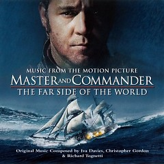 Master And Commander The Far Side Of The World OST  - Christopher Gordon,Iva Davies,Richard Tognetti