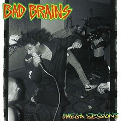 Omega Sessions (EP) - Bad Brains