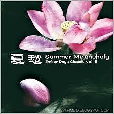 Ember Days Classic - Summer Melancholy