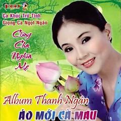 Áo Mới Cà Mau - NSƯT Thanh Ngân