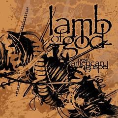 New American Gospel - Lamb of God