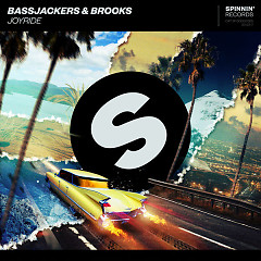 Joyride (Single) - Bassjackers, Brooks