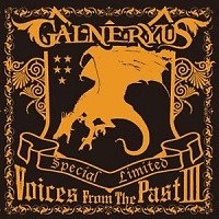 Voices From The Past III - Galneryus
