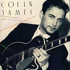 Colin James & The Little Big Band II - Colin James
