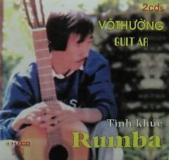 Tình Khúc Rumba ( CD1) - Vô Thường