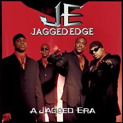 A Jagged Era - Jagged Edge