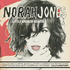 ...Little Broken Hearts (Bonus Track Edition)