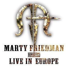 Exhibit A, Live in Europe By massacration (Disc 2) - Marty Friedman