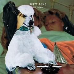 Deep Fantasy - White Lung