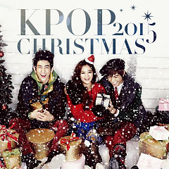 Nhạc Giáng Sinh Hàn Quốc Hay Nhất 2015