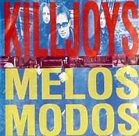 Melos Modos - The Killjoys