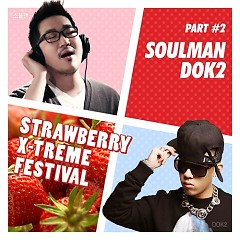 Strawberry X-treme Festival Part.2