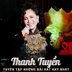 Album Tuyển Tập Các Bài Hát Hay Nhất Của Thanh Tuyền - Thanh Tuyền