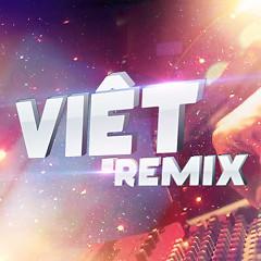Album Việt Remix 4 (Tuyển Tập Những Ca Khúc t Nhạc Dance Việt Nam Hay Nhất) - Various Artists