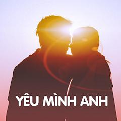 Yêu Mình Anh - Various Artists