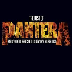 The Best Of Pantera Far Beyond The Great Southern Cowboys' Vulgar Hits - Pantera