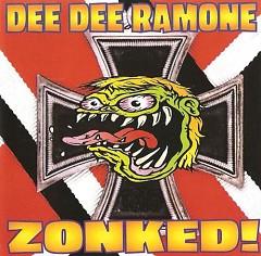 Zonked! - Dee Dee Ramone
