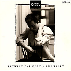 Between The World & The Heart - Kazumasa Oda