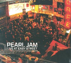 Live At Easy Street - Pearl Jam