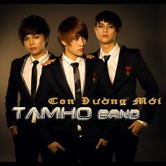 Album Con Đường Mới - Tam Hổ