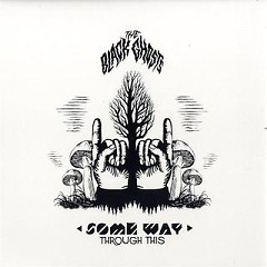 Some Way Through This - The Black Ghosts