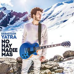 No Hay Nadie Más (Single) - Sebastian Yatra