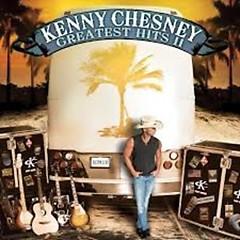 Greatest Hits II of Kenny Chesney (CD1) - Kenny Chesney