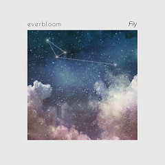 Fly (Single) - Everbloom