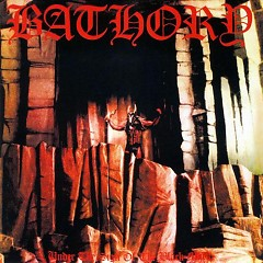 Under the Sign of the Black Mark - Bathory