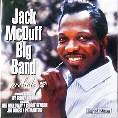 Prelude - Big Band Sounds (CD1) - Jack McDuff