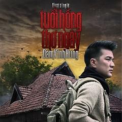Album Tuổi Hồng Thơ Ngây (First Single 2012) - Đàm Vĩnh Hưng