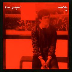 Waiting (Single) - Tom Speight