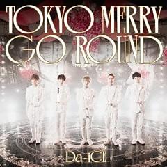 Tokyo Merry Go Round - Da-iCE