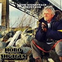 Hobo With A Shotgun (2011) OST