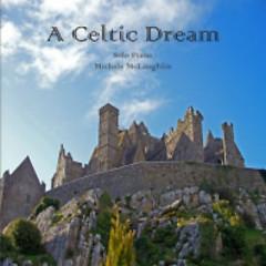 A Celtic Dream  - Michele McLaughlin