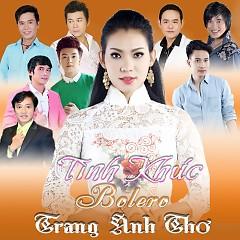 Tình Khúc Bolero - Trang Anh Thơ