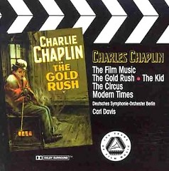 The Film Music Of Charles Chaplin - The Gold Rush  - Charles Chaplin