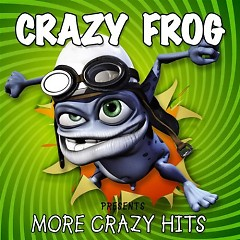 More Crazy Hits - Crazy Frog