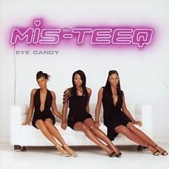 Eye Candy - Mis-Teeq