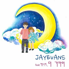 Closer (Single) - Jayevans