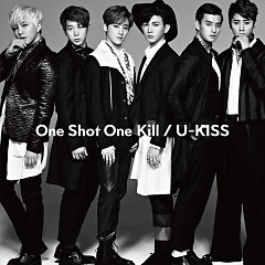 One Shot One Kill (Japanese) - U-Kiss