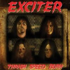 Thrash Speed Burn - Exciter