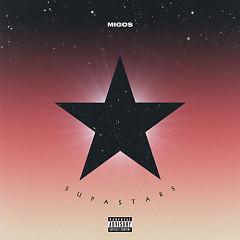 Supastars (Single) - Migos
